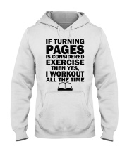 If turning pages is considered exercise  Hooded Sweatshirt thumbnail