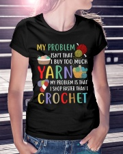 My Problem Isn't That I Buy Too Much Yarn  Ladies T-Shirt lifestyle-women-crewneck-front-7