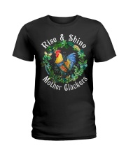 Chicken rise and shine mother cluckers Ladies T-Shirt thumbnail