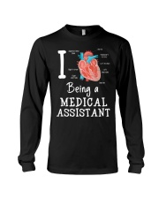 I being a medical assistant  Long Sleeve Tee thumbnail