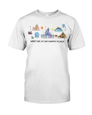 Meet me at my happy place Classic T-Shirt front