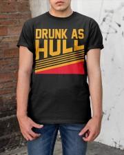 Drunk as hull Classic T-Shirt apparel-classic-tshirt-lifestyle-31
