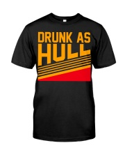 Drunk as hull Classic T-Shirt front