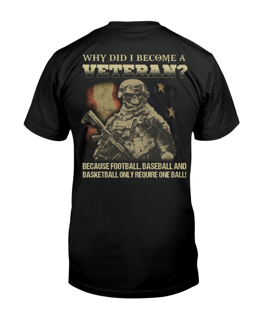 Why did i become a veteran because football baseba Classic T-Shirt