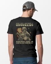 Why did i become a veteran because football baseba Classic T-Shirt lifestyle-mens-crewneck-back-6
