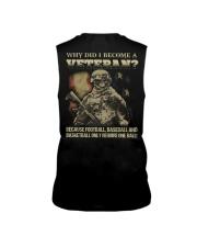 Why did i become a veteran because football baseba Sleeveless Tee thumbnail