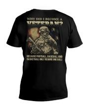 Why did i become a veteran because football baseba V-Neck T-Shirt thumbnail