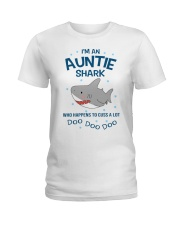 I'm an auntie shark who happens to cuss a lot  Ladies T-Shirt front