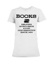 Books helping introverts avoid conversation since  Premium Fit Ladies Tee thumbnail