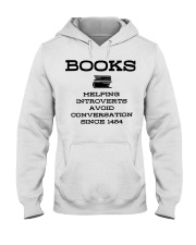 Books helping introverts avoid conversation since  Hooded Sweatshirt thumbnail