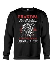 Grandpa not as lean but still as mean so don't mes Crewneck Sweatshirt thumbnail
