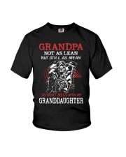 Grandpa not as lean but still as mean so don't mes Youth T-Shirt thumbnail