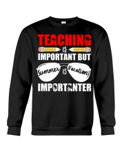 Teaching is important but summer is vacation Crewneck Sweatshirt thumbnail