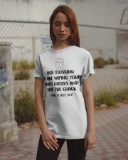 Teeth not flossing is like wiping your butt cheeks Classic T-Shirt apparel-classic-tshirt-lifestyle-18