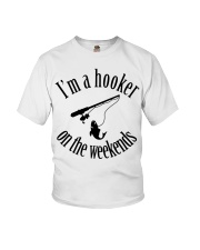 I'm a hooker on the weekends  Youth T-Shirt thumbnail