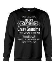 100 crazy grandma love me or hate me Crewneck Sweatshirt thumbnail