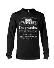 100 crazy grandma love me or hate me Long Sleeve Tee thumbnail