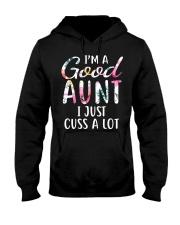 I'm a good aunt I just cuss a lot Hooded Sweatshirt thumbnail