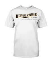 Deplorable definition Classic T-Shirt thumbnail