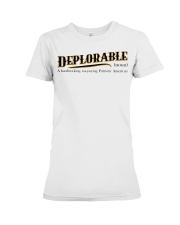 Deplorable definition Premium Fit Ladies Tee thumbnail