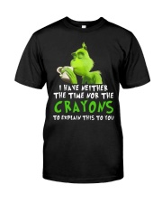 I have neither the time nor the crayons to explain Classic T-Shirt front