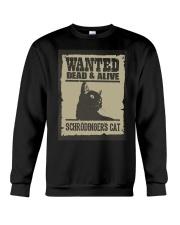 Wanted dead and alive Schrodinger's cat Crewneck Sweatshirt thumbnail