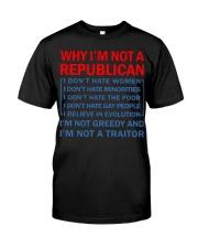 Why I not a Republican Classic T-Shirt thumbnail