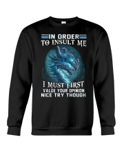 Dragon in order to insult me I must first value Crewneck Sweatshirt thumbnail