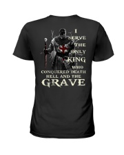 I Serve The Only King Who Conquered Death Hell Ladies T-Shirt thumbnail