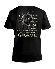 I Serve The Only King Who Conquered Death Hell V-Neck T-Shirt back