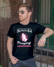 Never underestimate the power of a praying grandma Classic T-Shirt lifestyle-mens-crewneck-front-2