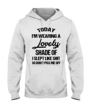 Today I'm wearing a lovely shade of I slept like Hooded Sweatshirt thumbnail