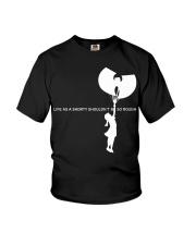 life as a shorty shouldn't be so rough Youth T-Shirt thumbnail