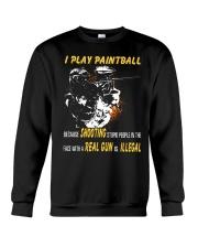 I play paintball because shooting people Crewneck Sweatshirt thumbnail
