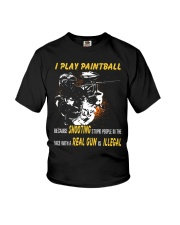 I play paintball because shooting people Youth T-Shirt thumbnail