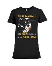 I play paintball because shooting people Premium Fit Ladies Tee thumbnail