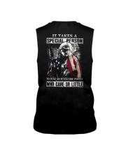 It takes a special person to risk so much for Sleeveless Tee thumbnail