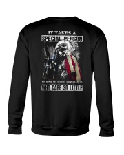 It takes a special person to risk so much for Crewneck Sweatshirt thumbnail