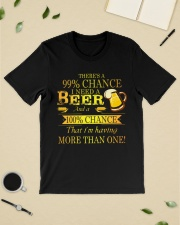 There's a 99 chance I need a beer and a 100 Classic T-Shirt lifestyle-mens-crewneck-front-19