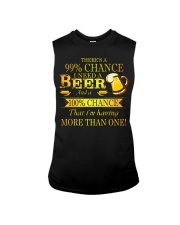 There's a 99 chance I need a beer and a 100 Sleeveless Tee thumbnail
