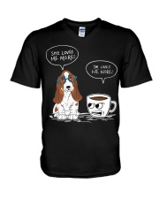 Dog and coffee she loves me more  V-Neck T-Shirt thumbnail
