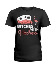 Camping bitches with hitches Ladies T-Shirt front