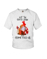 Chicken put the coffee down and come feed Youth T-Shirt thumbnail