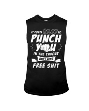 It costs zero dollars to punch you in the throat Sleeveless Tee thumbnail