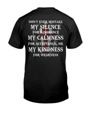 Don't ever mistake my silence for ignorance Classic T-Shirt back