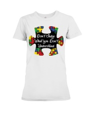 Autism don't judge what you don't understand Premium Fit Ladies Tee thumbnail