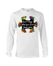 Autism don't judge what you don't understand Long Sleeve Tee thumbnail