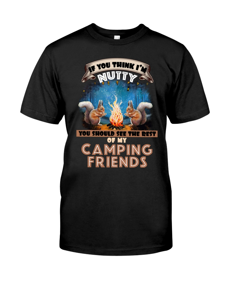 If you think I'm nutty you should see the rest of  Premium Fit Mens Tee