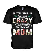 If you think I'm batshit crazy you should meet my  V-Neck T-Shirt thumbnail