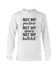 Not my pasture not my cows not my bullshit  Long Sleeve Tee thumbnail